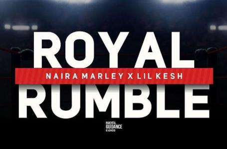 DOWNLOAD MP3 : Naira Marley X Lil Kesh – Royal Rumble
