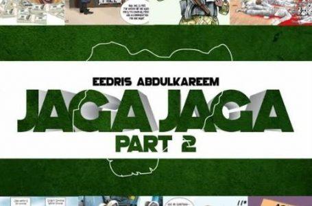 Eedris Abdulkareem – Jaga Jaga (Remix)