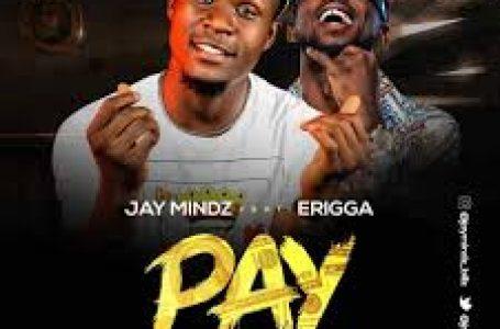 DOWNLOAD : Jaymindz Ft. Erigga – PAY