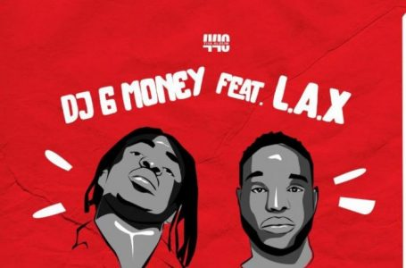 DOWNLOAD : DJ G Money – (Wan Tin Tin) ft L.A.X