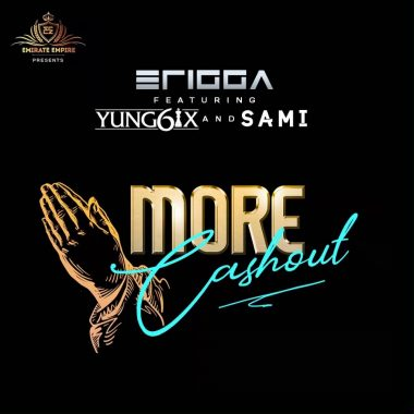 DOWNLOAD : Erigga ft. Yung6ix & Sami – More Cashout