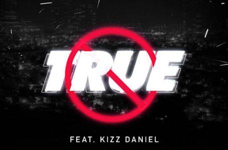 LYRICS: Mayorkun – (True) ft. Kizz Daniel