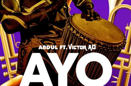DOWNLOAD : Abdul ft. Victor AD – Ayo