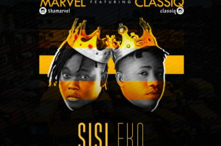 DOWNLOAD : Marvel ft ClassiQ – Sisi Eko