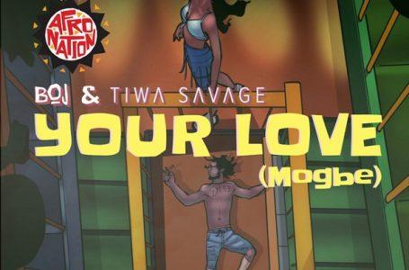 DOWNLOAD : BOJ Ft. Tiwa Savage – Your Love (Mogbe)