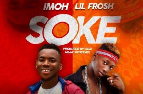 DOWNLOAD : Imoh – Soke Ft. Lil Frosh