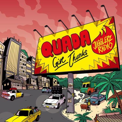 DOWNLOAD : Jugglerz ft Quada – Give Thanks