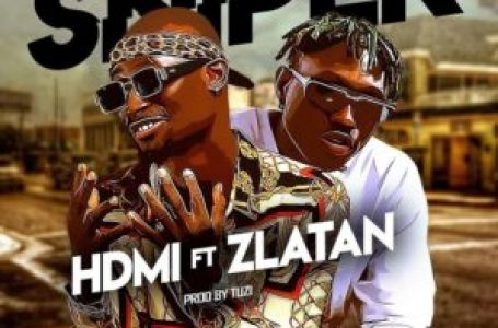 DOWNLOAD : HDMI ft. Zlatan – Sniper