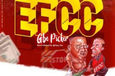 Music: Episode X DJ Trace – EFCC (Gbe Picker)