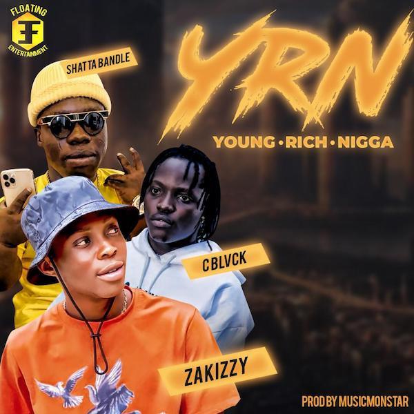 DOWNLOAD : Shatta Bandle x Zakizzy x C Blvck – Young Rich Nigga (YRN)