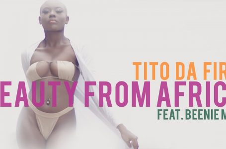 DOWNLOAD : VIDEO: Tito Da Fire – Beauty From Africa ft. Beenie Man