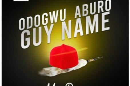 DOWNLOAD : Mr Raw – Odogwu Aburo Guy Name