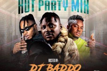 DOWNLOAD : [Mixtape] DJ Baddo – Hot Party Mix