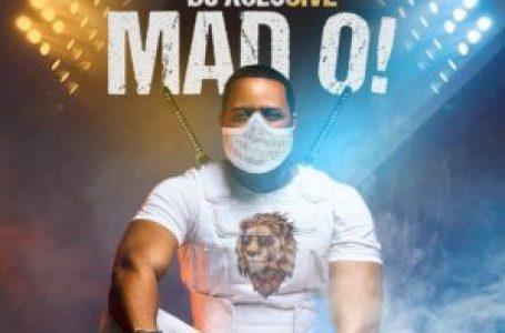 DOWNLOAD : DJ Xclusive – Mad O