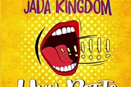 DOWNLOAD : Jada Kingdom – Yuh Betta (50 Bag Freestyle)