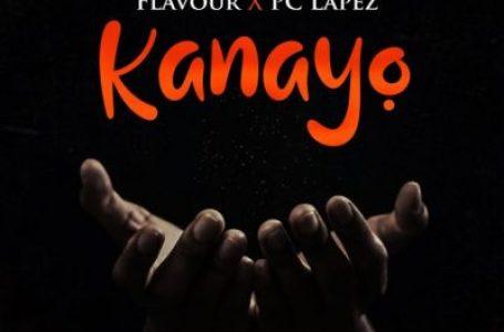 DOWNLOAD : Flavour & PC Lapez – Kanayo