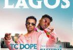 TC Dope ft. Skiibii – Lagos
