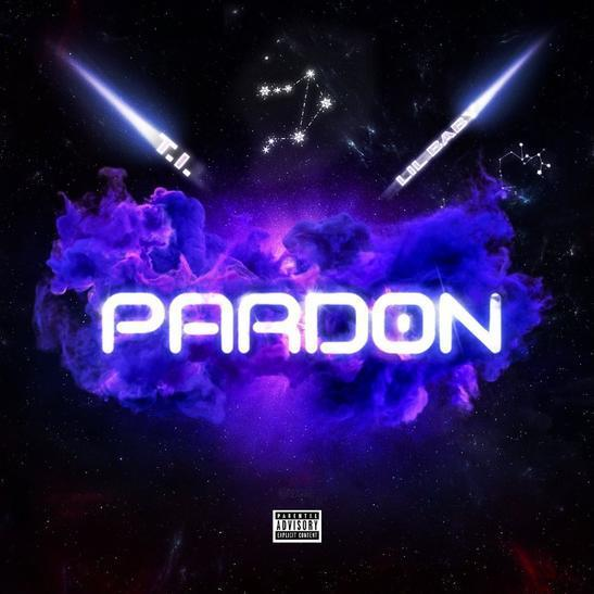 T.I. – Pardon ft. Lil Baby
