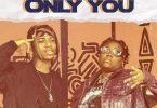 Kontrolla Ft. Teni – Only You